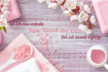 Lợi ích của website spa đối với doanh nghiệp